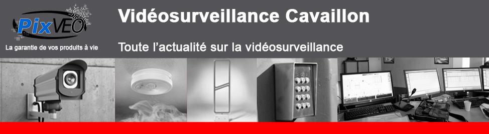 Vidéosurveillance Cavaillon